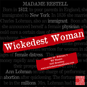 Wickedest Woman, a new play by Jessica Bashline