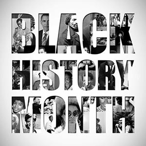 This Month, February 2019, is Black History Month
