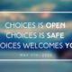 As an essential healthcare provider, Choices remains open during the pandemic.